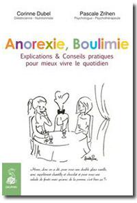 Anorexie, Boulimie - Pascale Zrihen, Corinne Dubel
